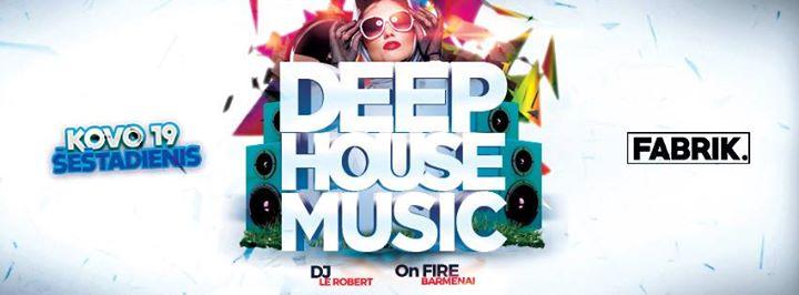 Deep house music session at fabrik e tadienis for Deep house music 2016 datafilehost